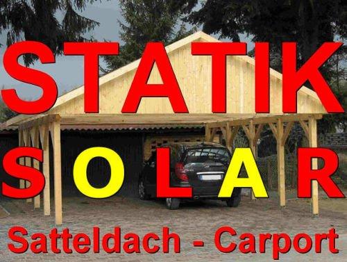 Statik Berechnung Satteldach SOLAR Carports Breite 600 m